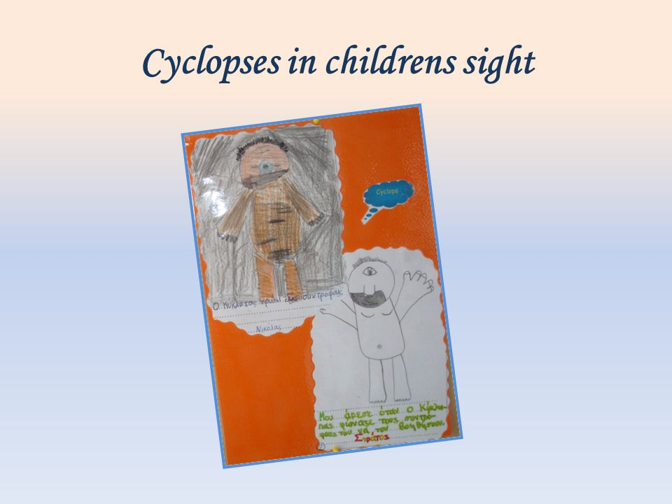 Cyclopses in childrens sight