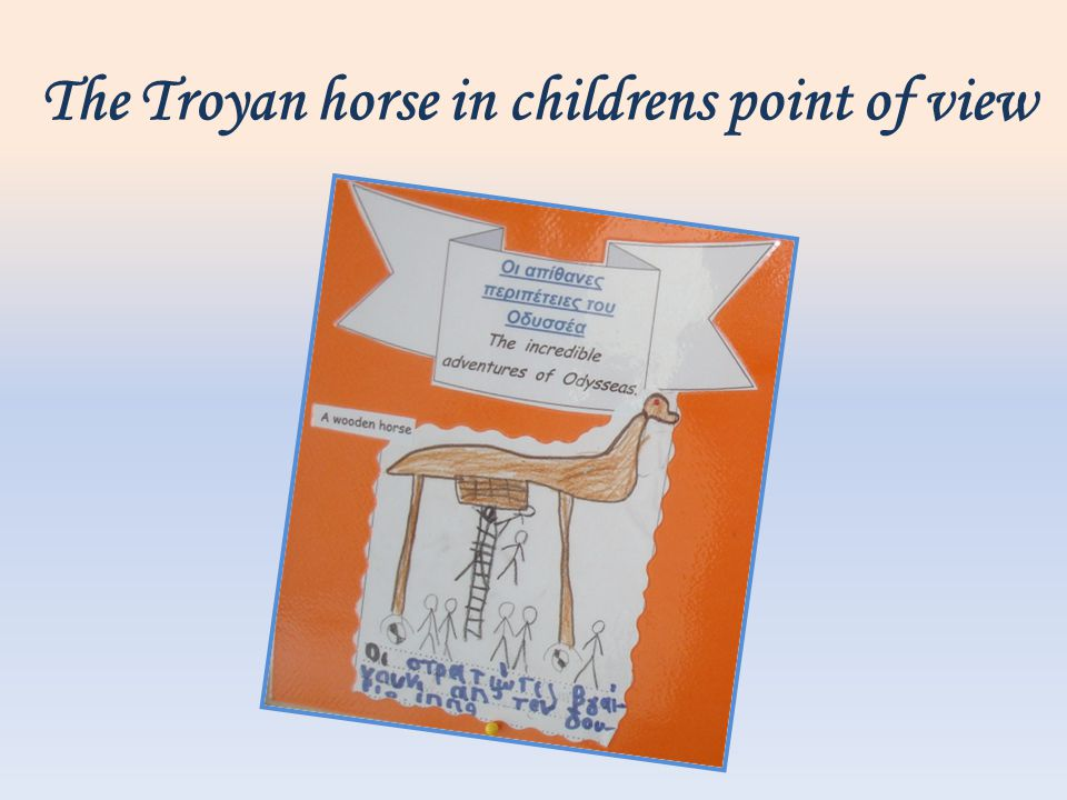 The Troyan horse in childrens point of view