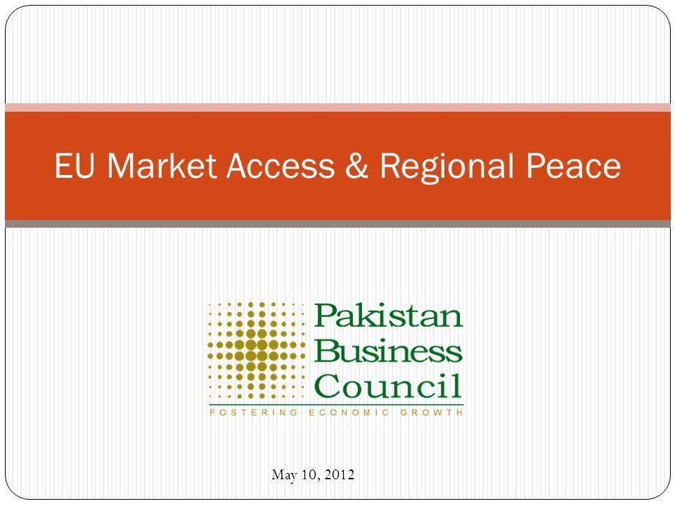 EU Market Access & Regional Peace May 10, 2012