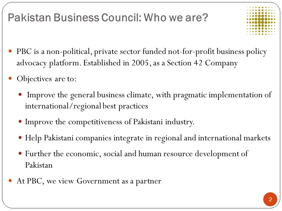 Pakistan Business Council: Who we are.