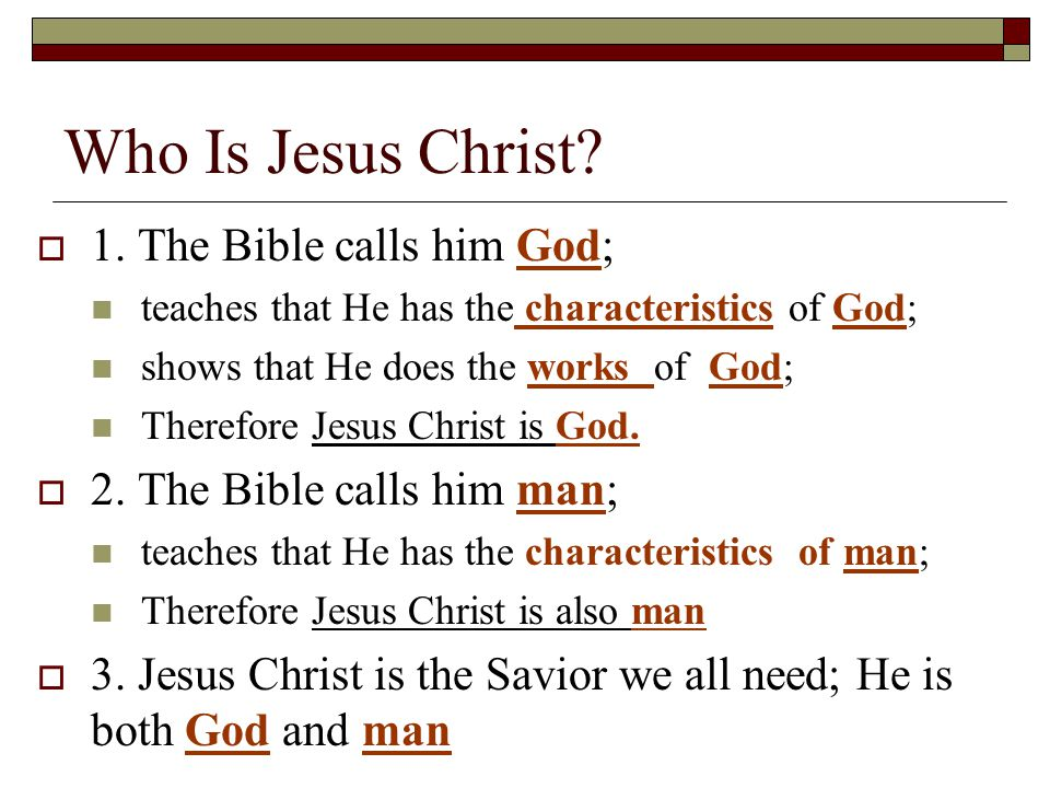 Who Is Jesus Christ.  1.