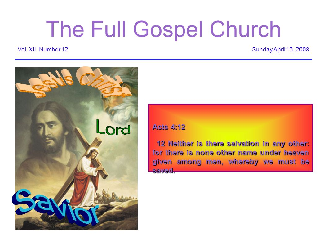The Full Gospel Church Sunday April 13, 2008Vol.
