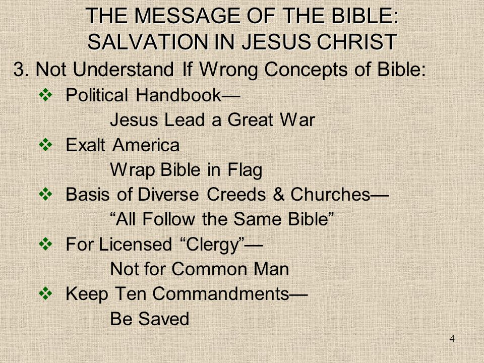 4 THE MESSAGE OF THE BIBLE: SALVATION IN JESUS CHRIST 3.