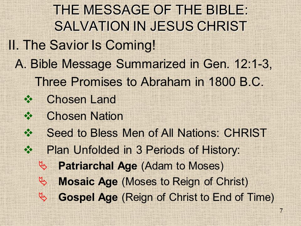 28 THE MESSAGE OF THE BIBLE: SALVATION IN JESUS CHRIST Conclusion: 1.