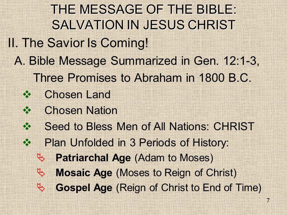 8 1800 B.C.PROMISE TO ABRAM: SAVIOR Gen. 12:3 1400 B.C.
