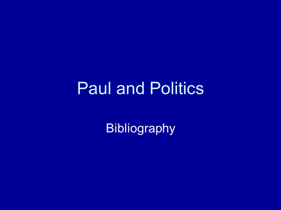 Paul and Politics Bibliography