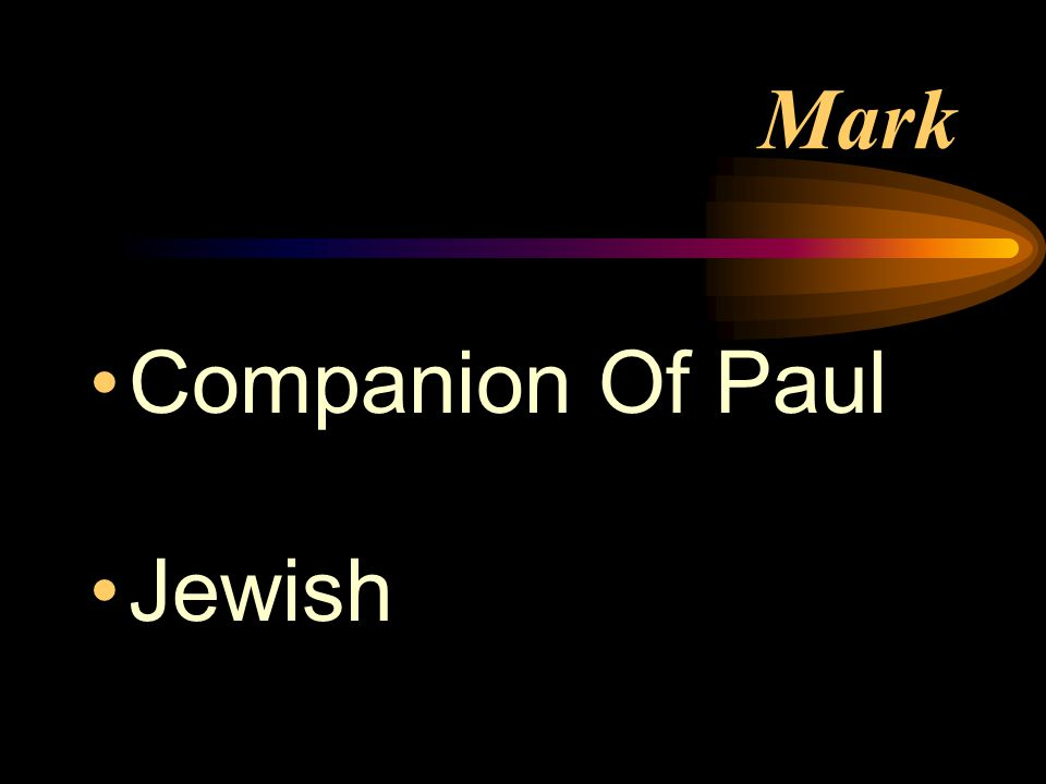 Mark Companion Of Paul Jewish