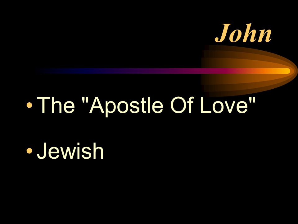 John The Apostle Of Love Jewish