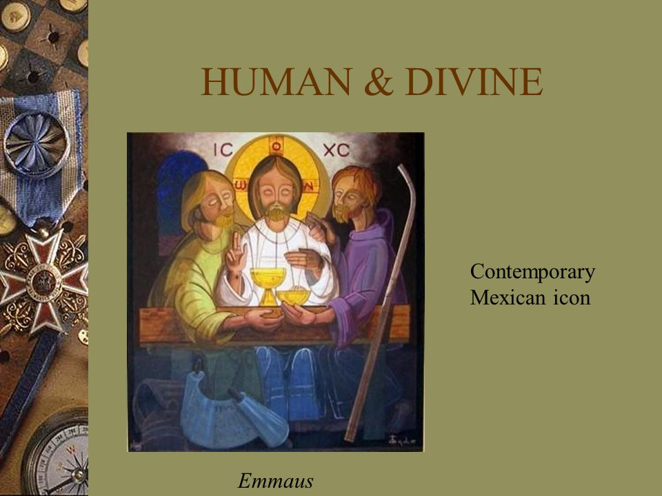 HUMAN & DIVINE Contemporary Mexican icon Emmaus