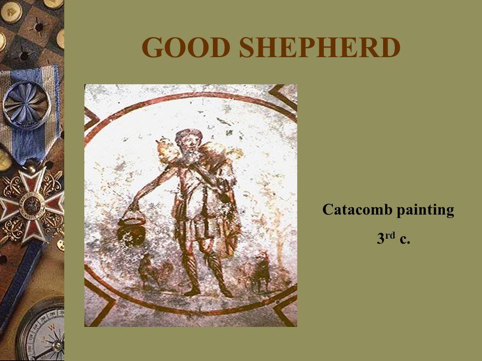 GOOD SHEPHERD Catacomb painting 3 rd c.