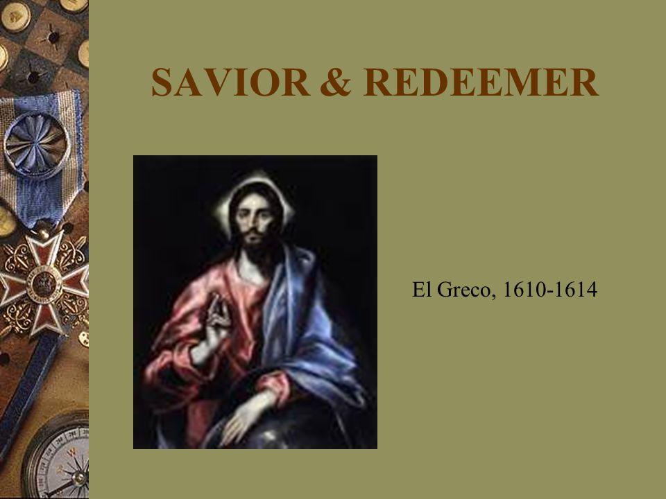 SAVIOR & REDEEMER El Greco, 1610-1614