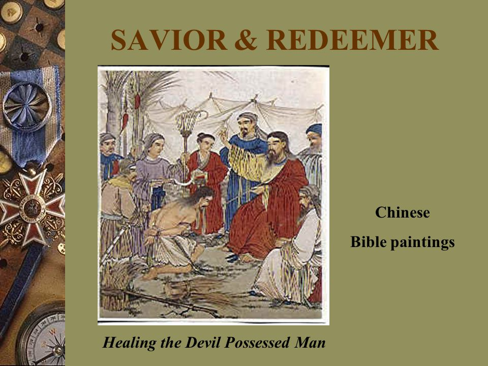 SAVIOR & REDEEMER Chinese Bible paintings Healing the Devil Possessed Man