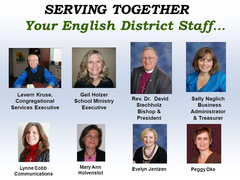 Gail Holzer School Ministry Executive Sally Naglich Business Administrator & Treasurer Rev.