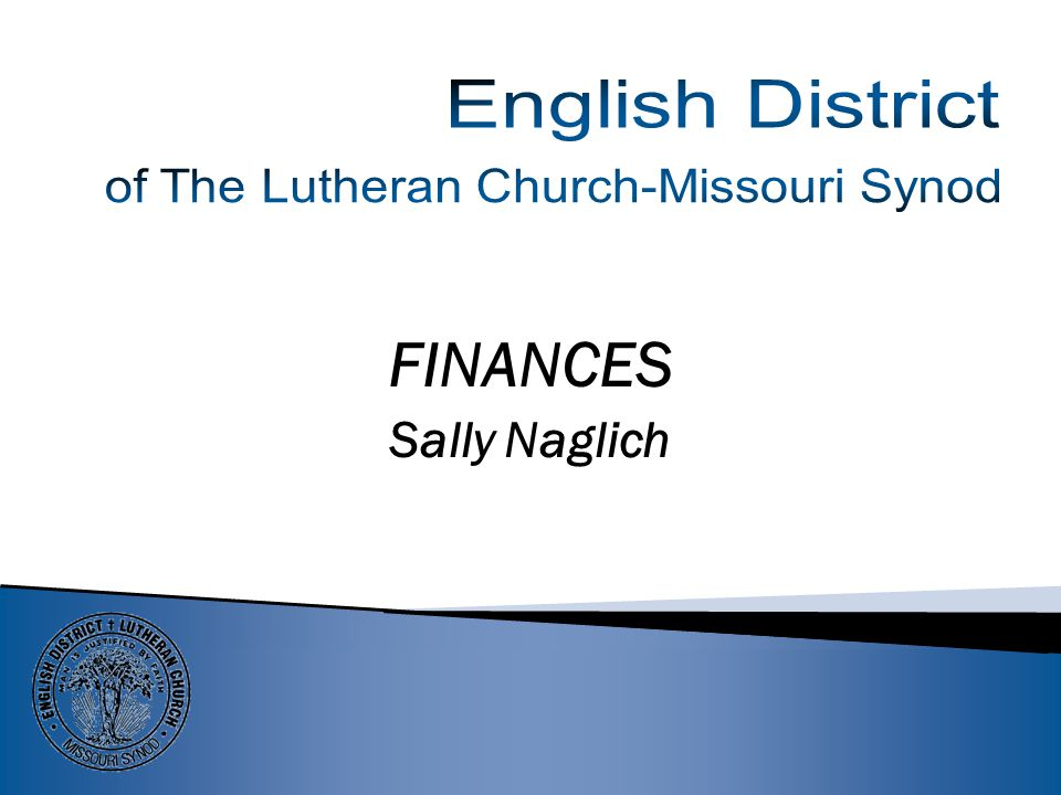 …and your English District Board of Directors and LCEF …and your English District Board of Directors and LCEF Above: Lutheran Church Extension Fund – Annual November LCEF Convention; Rev.