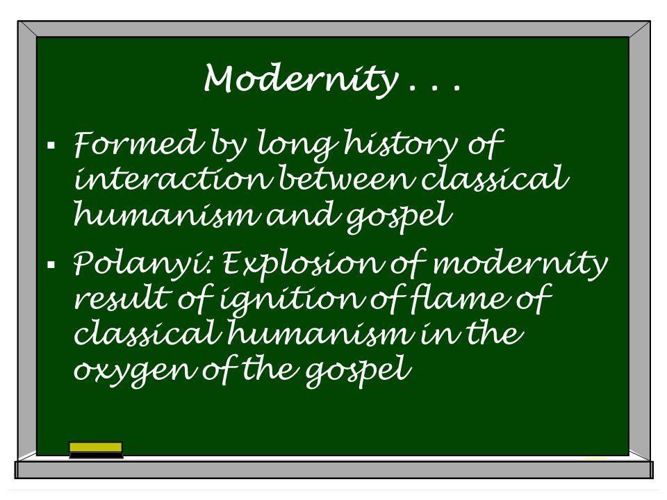 Modernity...