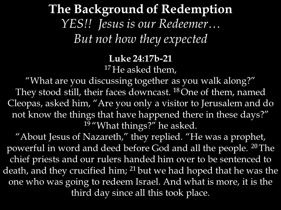 The Background of Redemption YES!.