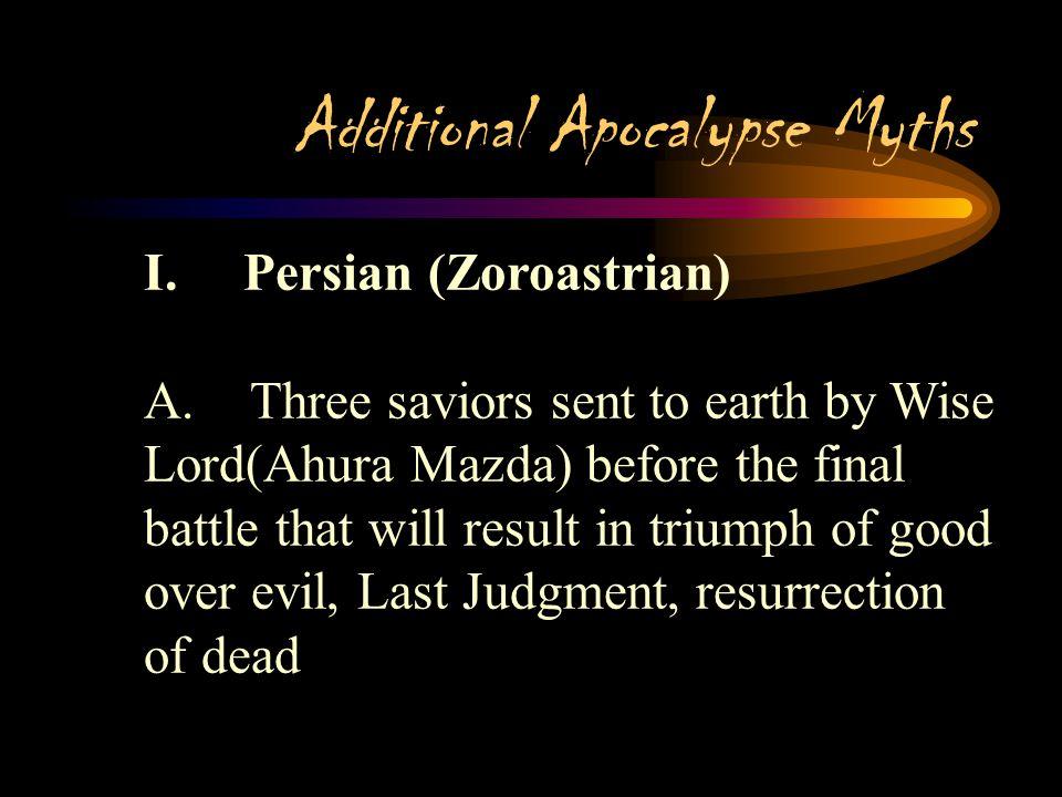 Additional Apocalypse Myths I.Persian (Zoroastrian)