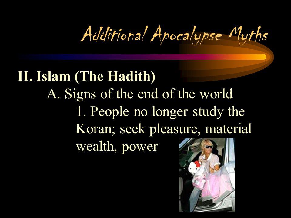 Additional Apocalypse Myths II. Islam (The Hadith)