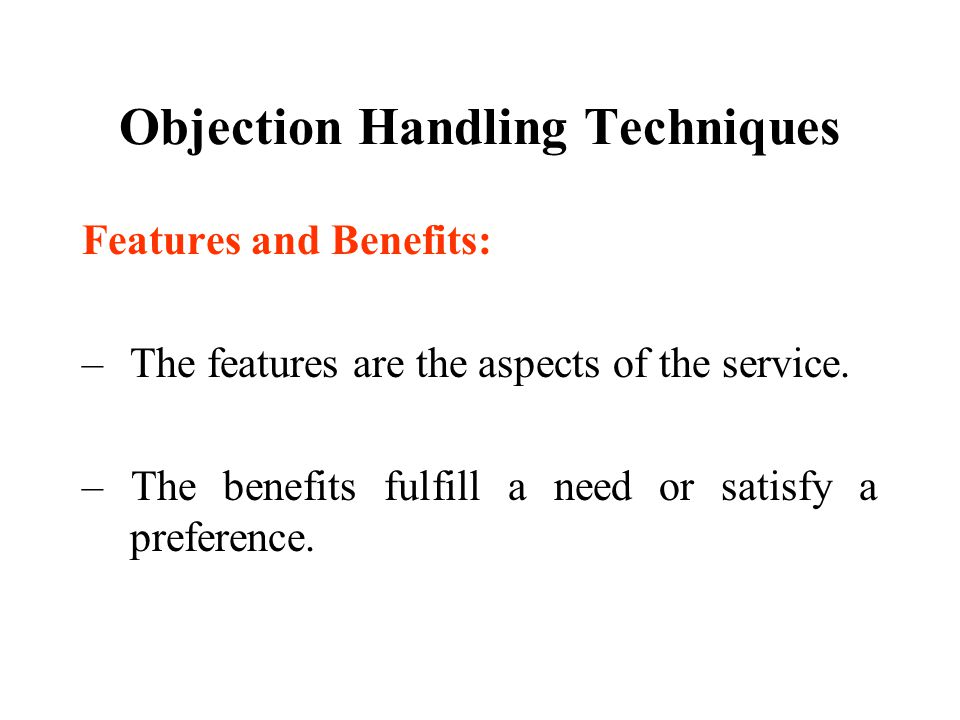 Objection Handling Techniques Summary:
