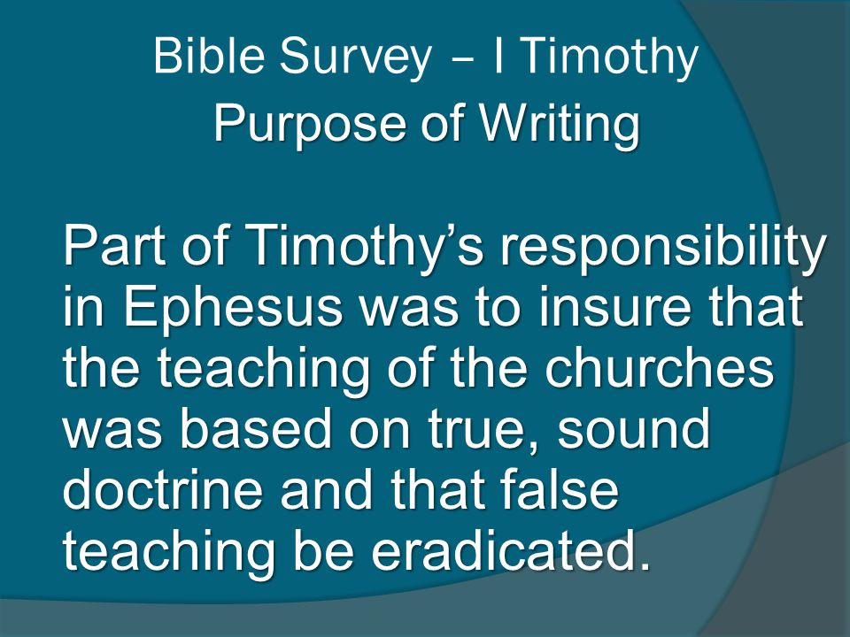 Bible Survey – I Timothy Survey of I Timothy - Church Government in I Timothy - Christ in I Timothy - Church Discipline in I Timothy - Place in the Canon