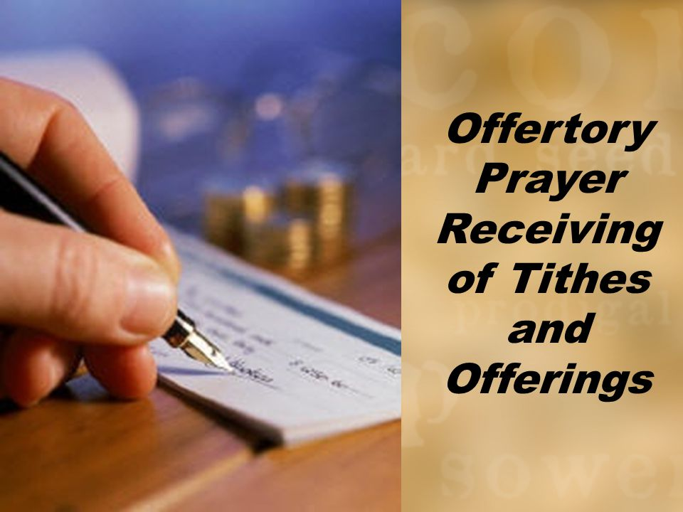 Offertory Prayer Receiving of Tithes and Offerings