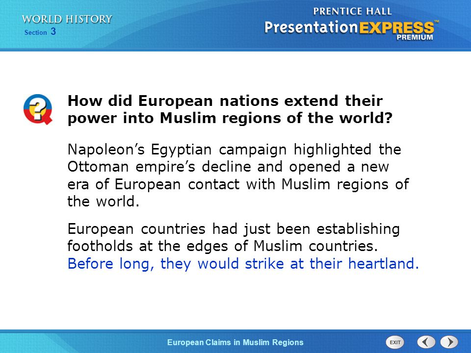 European Claims in Muslim Regions Section 3 In theory, the governor was still an official of the Ottomans.