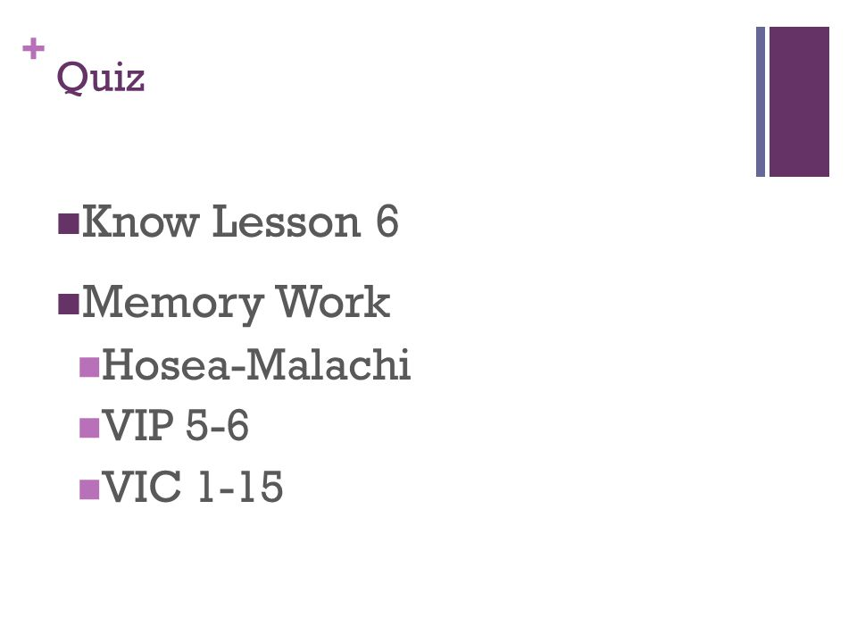 + Quiz Know Lesson 6 Memory Work Hosea-Malachi VIP 5-6 VIC 1-15