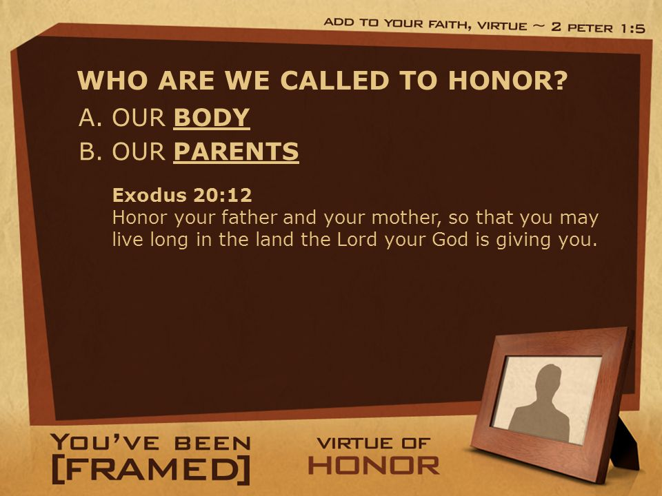 A. OUR BODY WHO ARE WE CALLED TO HONOR. B.