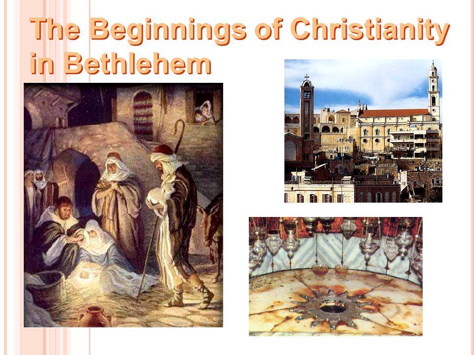 The Beginnings of Christianity in Bethlehem