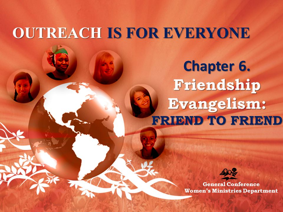 OUTREACH IS FOR EVERYONE Chapter 6.