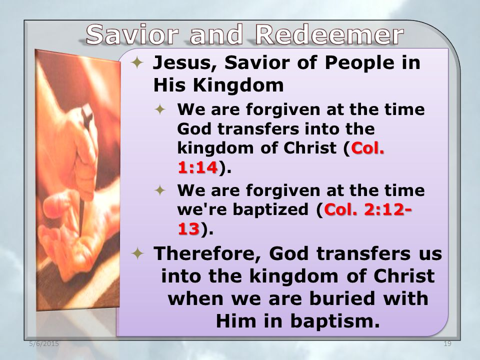  Jesus, Savior of People in His Kingdom Col.