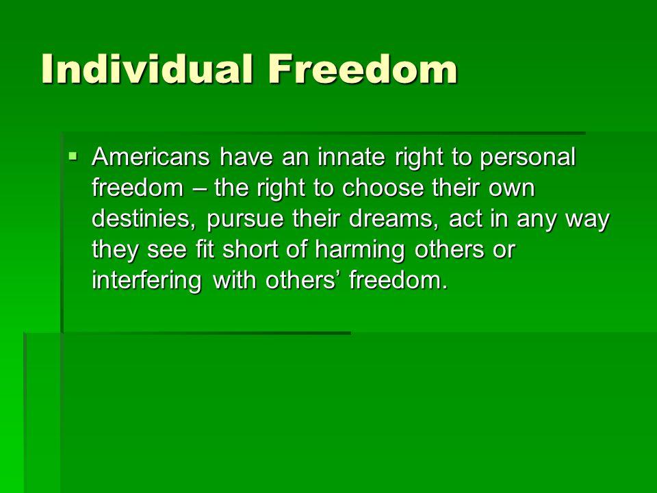 Individual Freedom