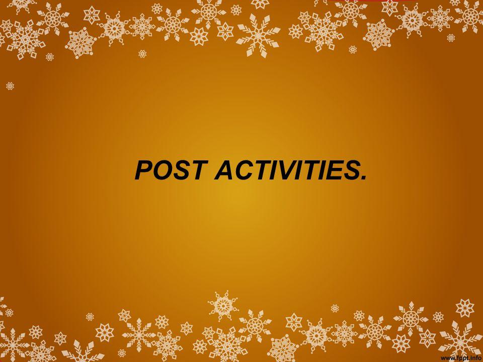 POST ACTIVITIES.