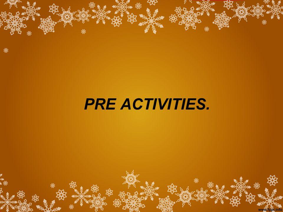 PRE ACTIVITIES.