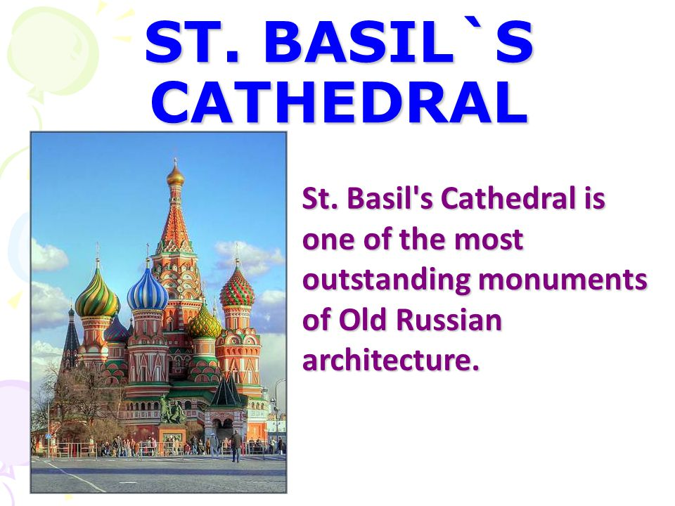 ST. BASIL`S CATHEDRAL St.