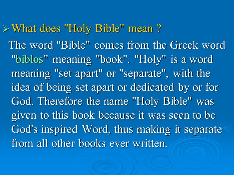 When was the Bible written.