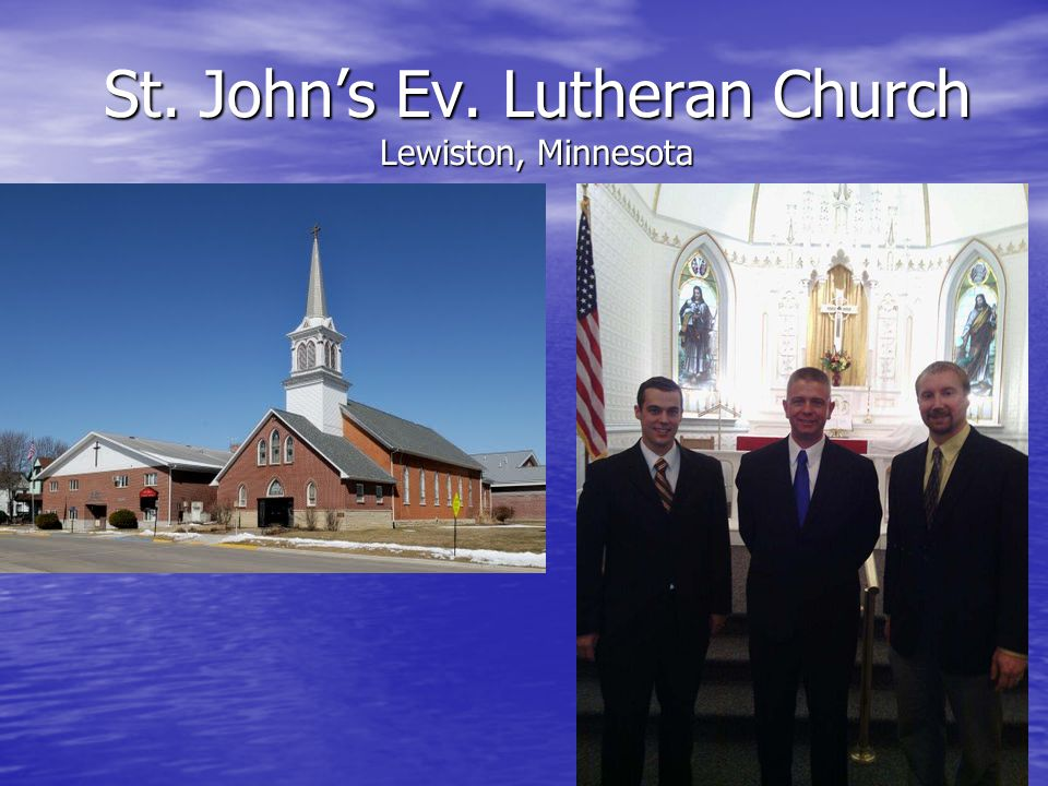 St. John's Ev. Lutheran Church Lewiston, Minnesota