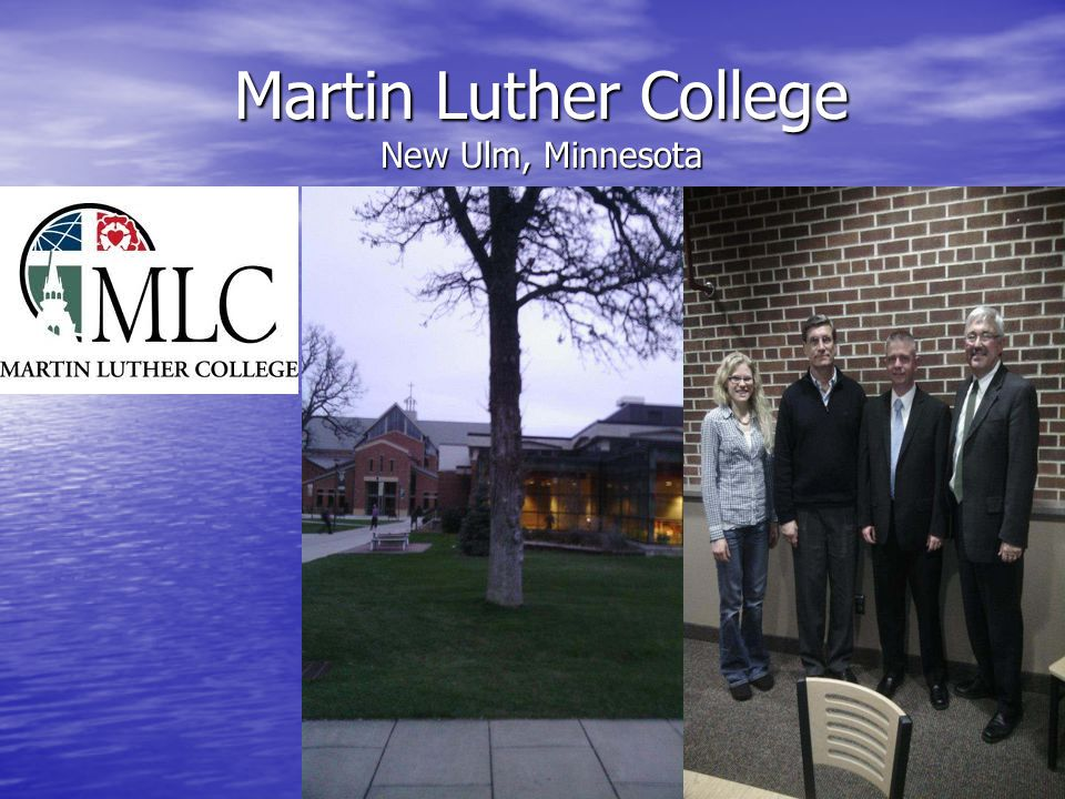 Martin Luther College New Ulm, Minnesota