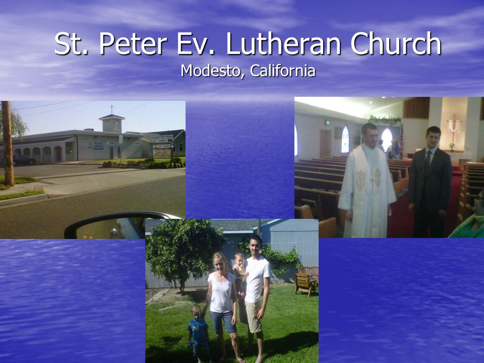 St. Peter Ev. Lutheran Church Modesto, California