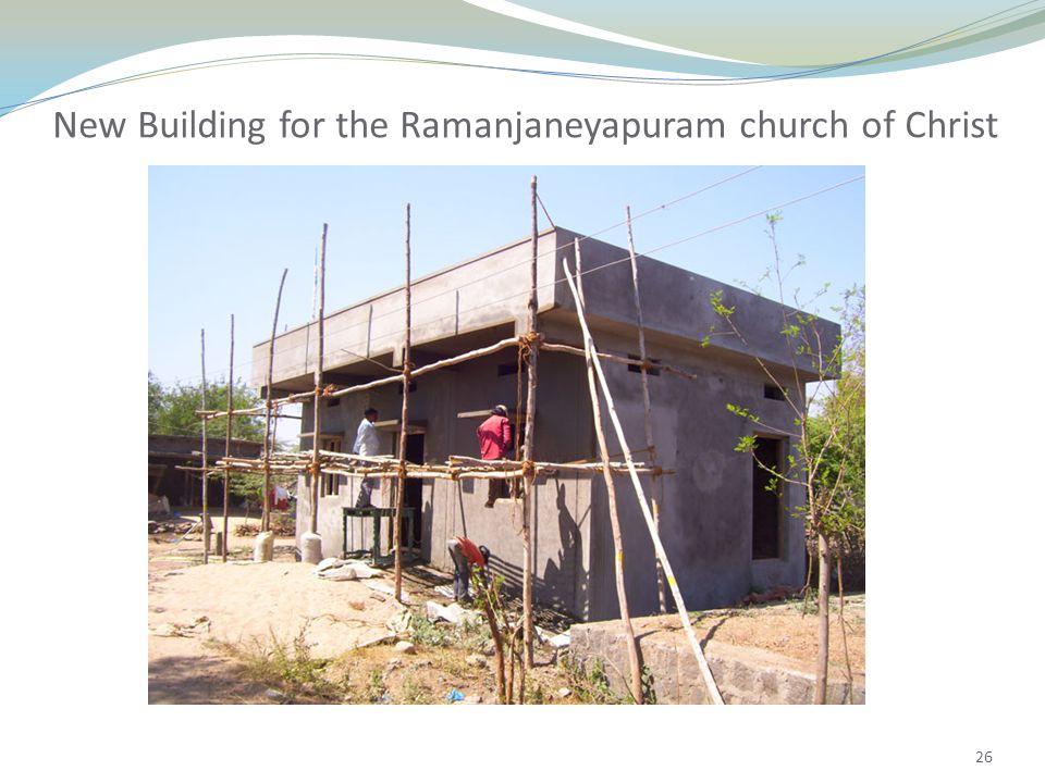 26 New Building for the Ramanjaneyapuram church of Christ