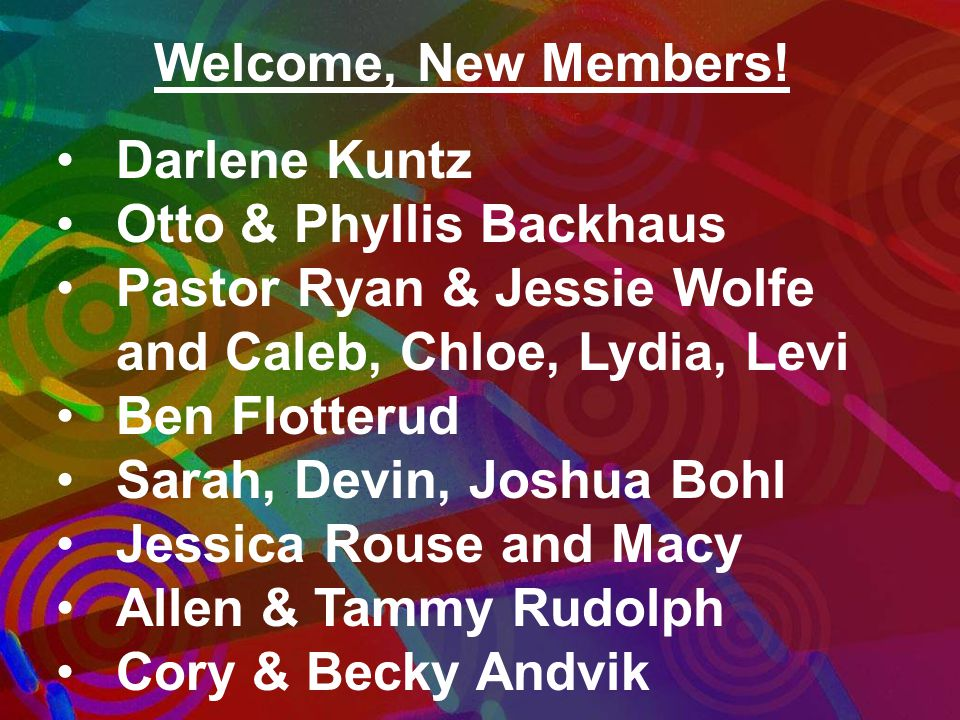 Welcome, New Members.