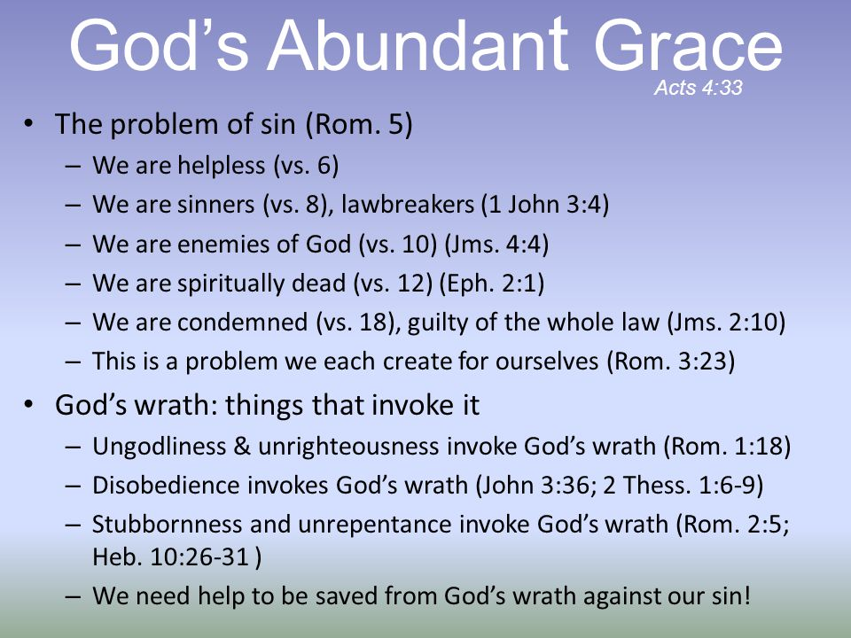 The problem of sin (Rom. 5) – We are helpless (vs.