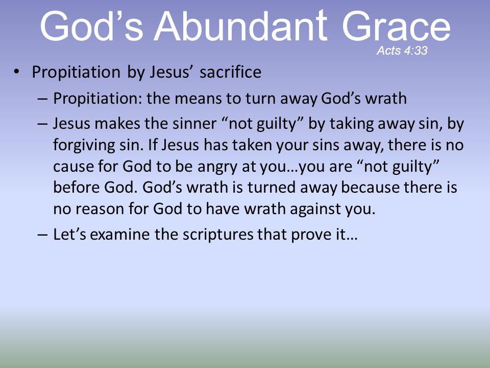 Propitiation by Jesus' sacrifice – Jesus takes our sin away (John 1:29) – Jesus' blood forgives our sins (Matt.