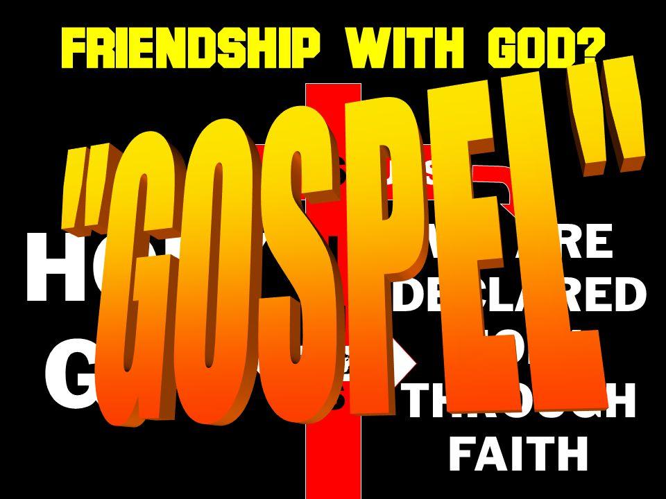 HOLY GOD JE S US N I WE ARE DECLARED HOLY THROUGH FAITH UNITY FRIENDSHIP WITH GOD S