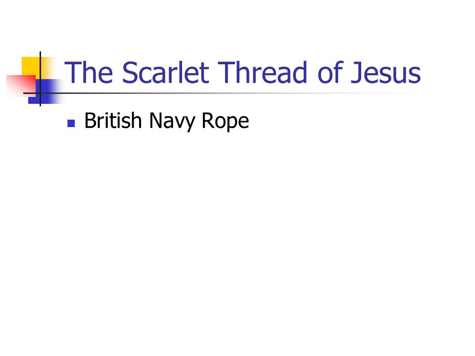 The Scarlet Thread of Jesus British Navy Rope