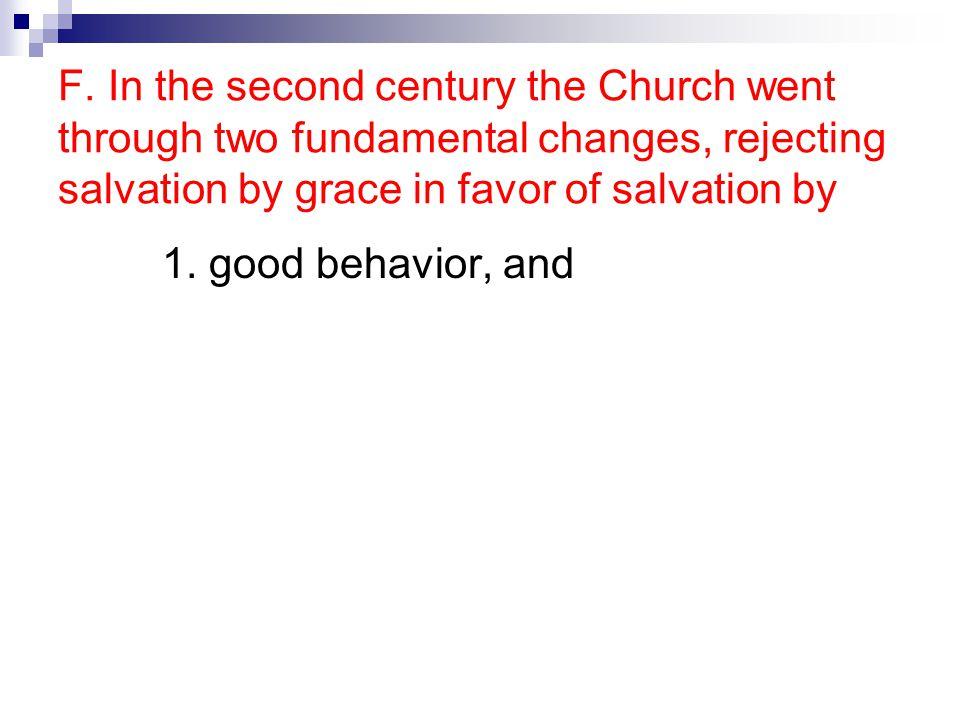 1. good behavior, and