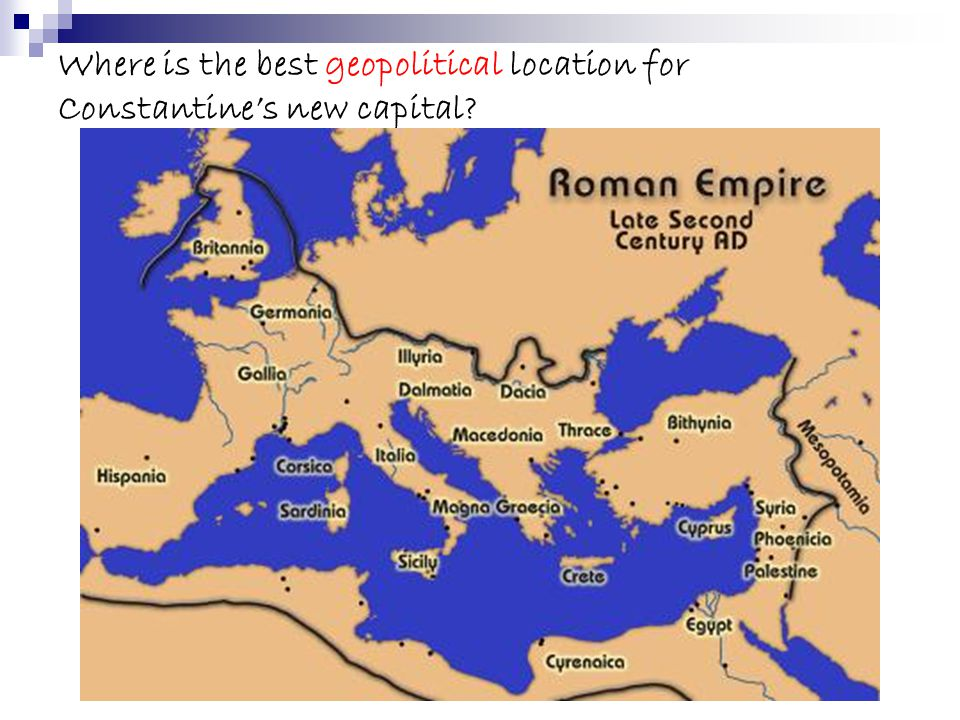Where is the best geopolitical location for Constantine's new capital