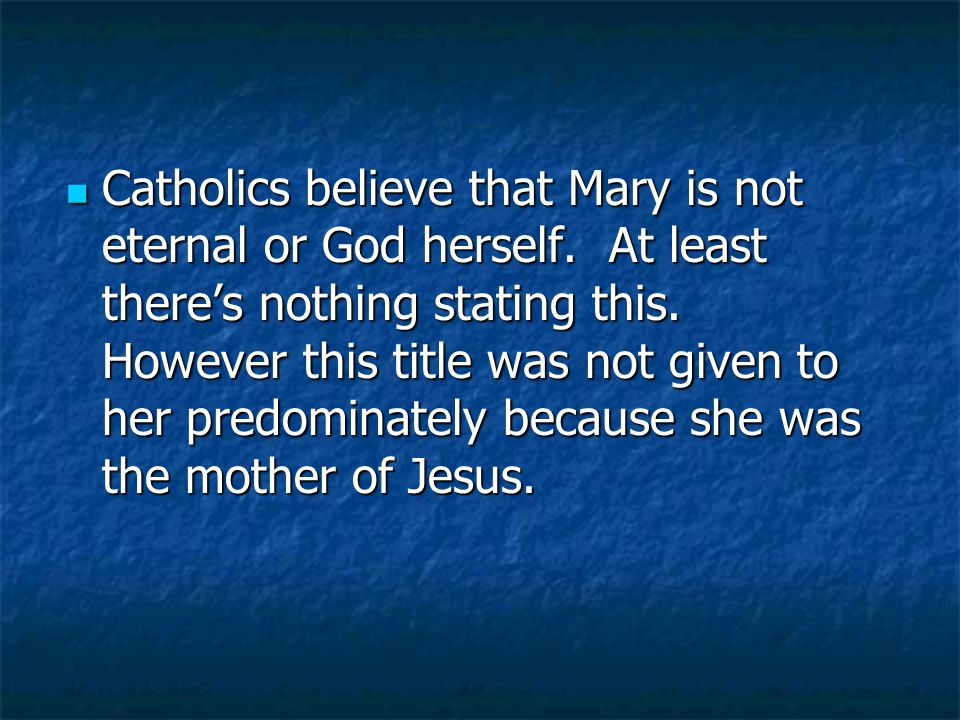 Scripture also states that But he had no union with her until she gave birth to a son… Mathew 1:25 Scripture also states that But he had no union with her until she gave birth to a son… Mathew 1:25 Read John 7: 1-5 Read John 7: 1-5 Catholics try to link brothers with brethen and that the brothers were really his brethen.