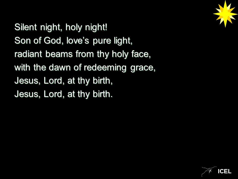 ICEL Silent night, holy night.