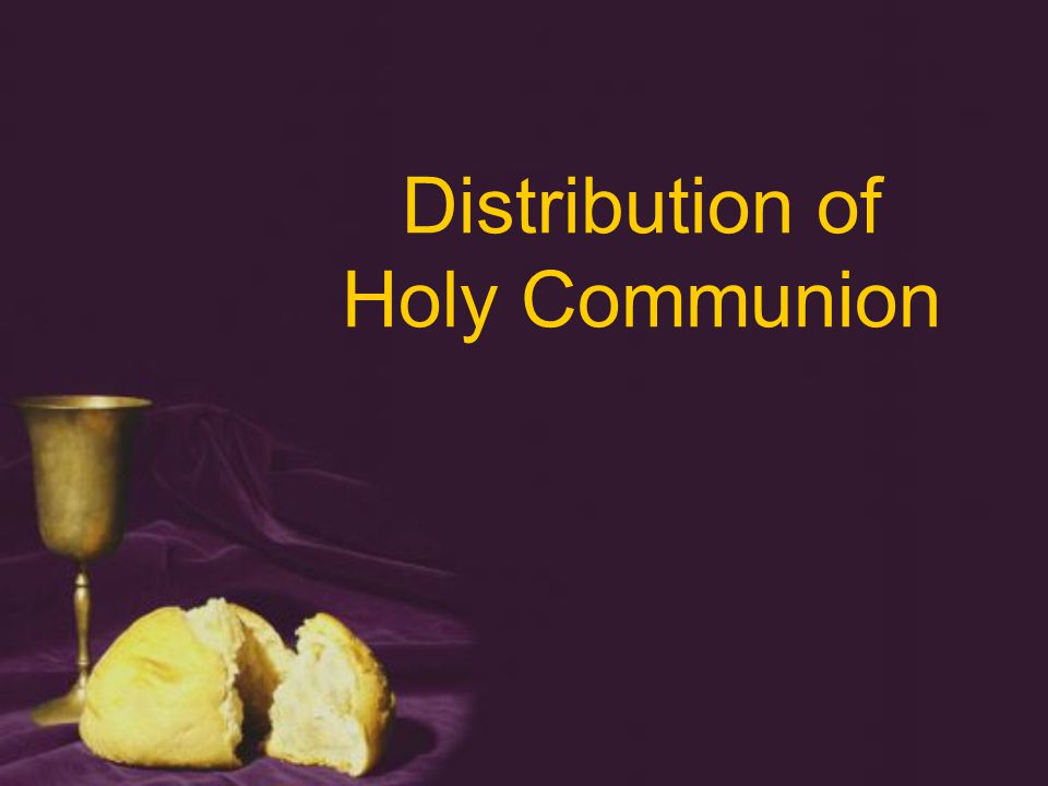 Distribution of Holy Communion